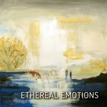 Ethereal Emotions