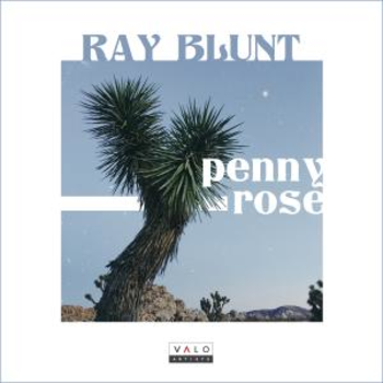 Ray Blunt - Penny Rose EP