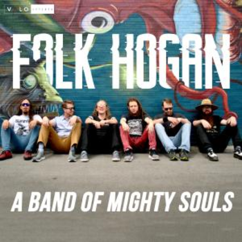 Folk Hogan - Band Of Mighty Souls