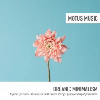 Organic Minimalism