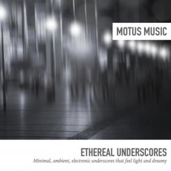 Ethereal Underscores