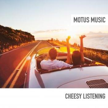 Cheesy Listening