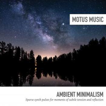 Ambient Minimalism