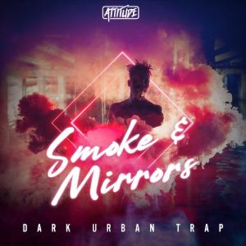 Smoke & Mirrors - Dark Urban Trap