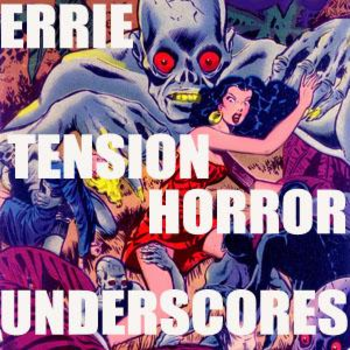 Eerie Tension Horror Underscores