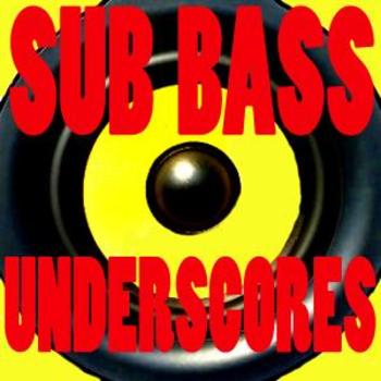 Sub Bass Underscores