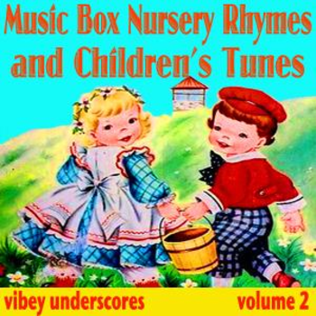 Musicbox Nursery Rhymes And Childrens Tunes_vol2