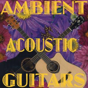 Ambient Acoustic Guitars