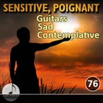Sensitive Poignant 76 Guitars, Sad, Contemplative