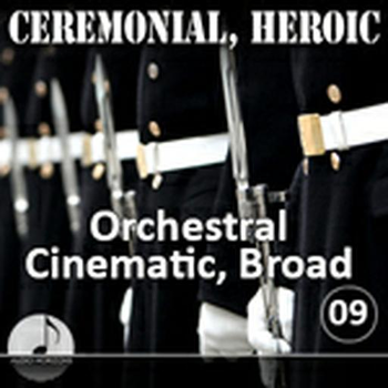Ceremonial Heroic 09 Orchestral, Cinemetic, Broad
