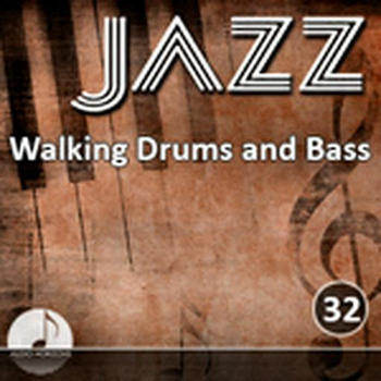 Jazz 32 Walking Bass And Drums