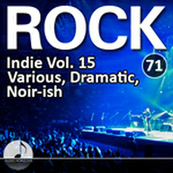 Rock 71 Indie Vol 15 Various, Dramatic, Noir-Ish