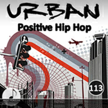 Urban 113 Positive Hip Hop
