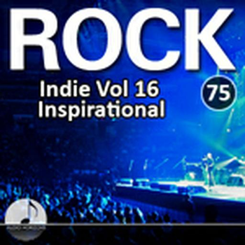 Rock 75 Indie Vol 16 Inspirational