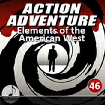 Action Adventure 46 Elements Of The American West