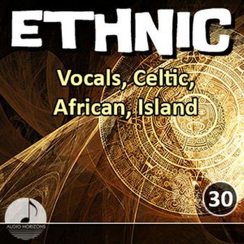 Ethnic 30 Vocals, Celtic, African, Island