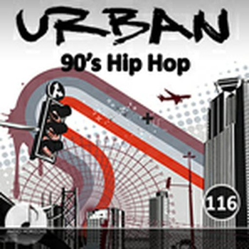 Urban 116 90's Hip Hop