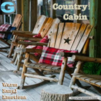 Country Cabin - Warm Rural Emotions