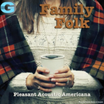 Family Folk - Pleasant Acoustic Americana