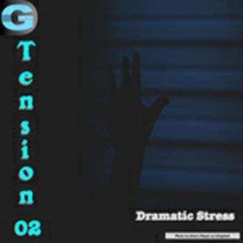 Tension 02 - Dramatic Stress