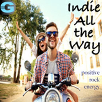 Indie All The Way -  Positive Energy Rock