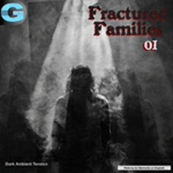 Fractured Families 01 Dark Ambient Tension