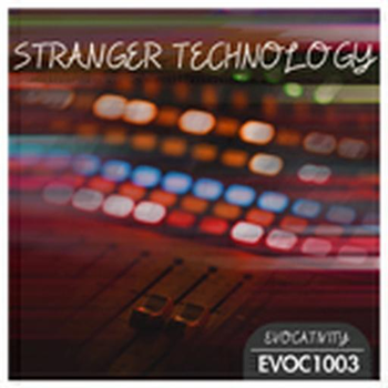 Stranger Tech Vol 01