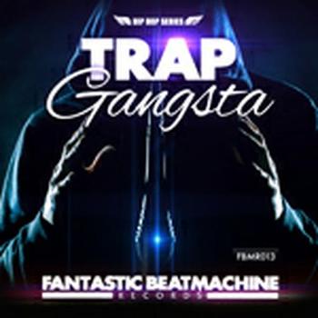 Hip Hop 9 - Trap Gangsta
