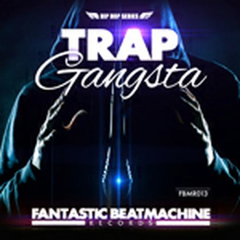 Hip Hop 9 - Trap Gangsta