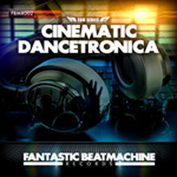 EDM 2 - Cinematic Dancetronica