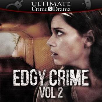 Edgy Crime Vol. 2