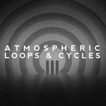 Atmospheric Loops & Cycles Vol. III