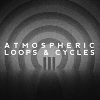 Atmospheric Loops & Cycles Vol. III