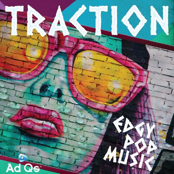 Traction Edgy Pop Music Vol. 1