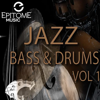 Jazz Bass and Drums Vol. 1