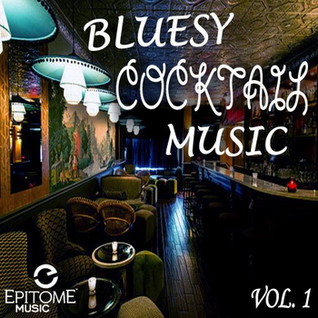 Bluesy Cocktail Music Vol. 1