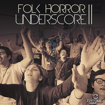 Folk Horror Underscore Vol. 2