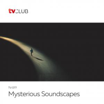 Mysterious Soundscapes