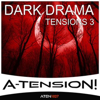 Dark Drama Tensions 3