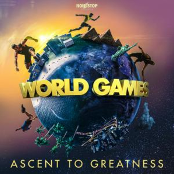 World Games - Ascent To Greatness