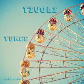 - Tivoli Tunes