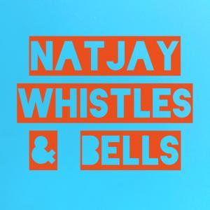 - Whistles & Bells (I Like It Here)