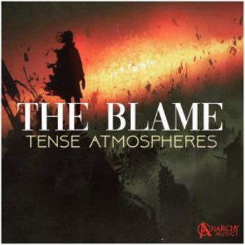 The Blame -  Tense Atmospheric Underscore
