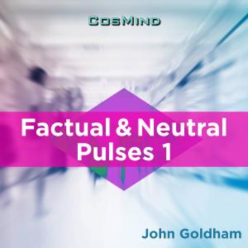 Factual & Neutral Pulses 1