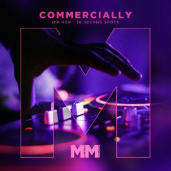 - Commercially - Hip Hop