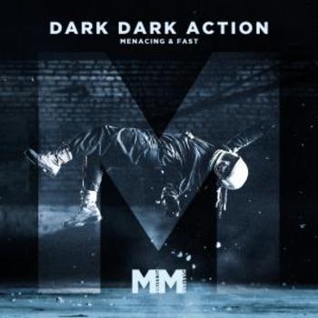 - Dark Dark Action