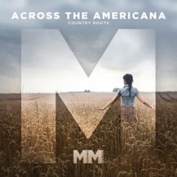 - Across The Americana - Country Roots