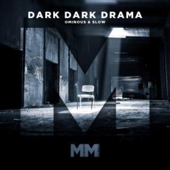 - Dark Dark Drama