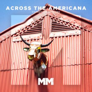 - Across The Americana - Comedy Underscore