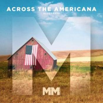 - Across The Americana - Bluegrass